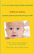 EMDR for Babies: A parents' guide for your baby's first year of life